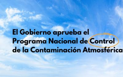 El Gobierno aprueba el I Programa Nacional de Control de la Contaminación Atmosférica