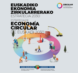 El Gobierno Vasco ha aprobado laEstrategia de Economía Circular de Euskadi 2030