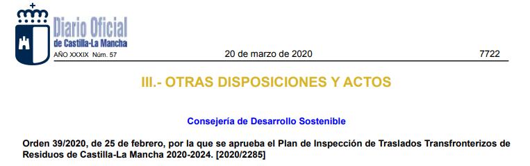 Castilla la Mancha aprueba el Plan de Inspección de Traslados Transfronterizos de Residuos de 2020-2024.