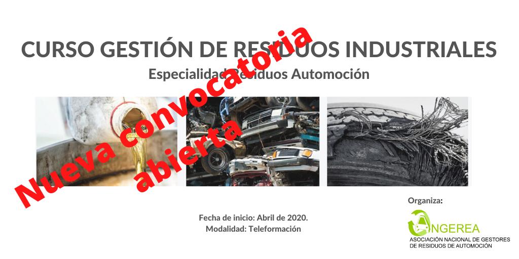 NUEVA CONVOCATORIA EN ABRIL DE 2020 Curso ONLINE de Gestión de Residuos Industriales, Especialidad residuos de automoción
