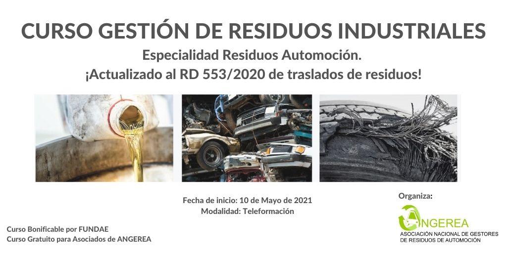 NUEVA CONVOCATORIA EN MAYO DEL CURSO ONLINE DE GESTIÓN DE RESIDUOS INDUSTRIALES, ESPECIALIDAD RESIDUOS DE AUTOMOCIÓN
