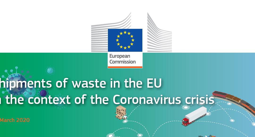 La CE elabora una guía sobre envíos de residuos en la UE en el contexto de la crisis del coronavirus.