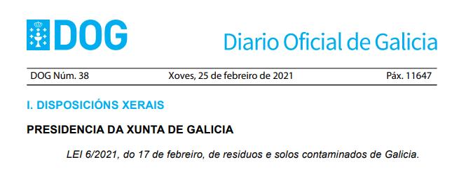 Se aprueba la Ley 6/2021 de Residuos y Suelos Contaminados de Galicia