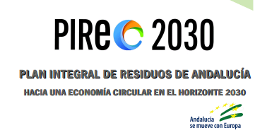 PUBLICADO PLAN INTEGRAL DE RESIDUOS DE ANDALUCÍA  PIREC 2030
